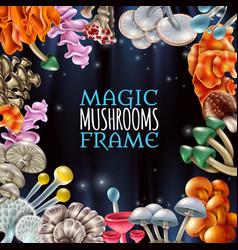 magic mushrooms frame background vector image
