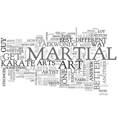 Which martial art is the best text word cloud vector
