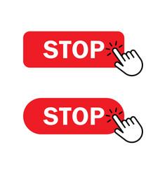 hand cursor clicks stop button vector image