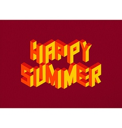 Isometric Happy Summer quote background vector