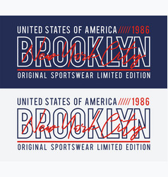 new york brooklyn typography design for t-shirt vector image