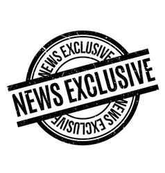 news exclusive rubber stamp vector image