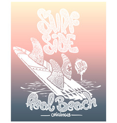 surf board with lettering type t-shirt design vector image
