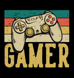 T shirt design gamer with game pad vintage vector