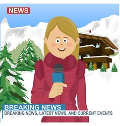 female reporter presenting news in ski resort vector image