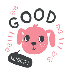 hand drawn dog face with lettering vector image