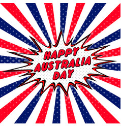 happy australia day pop art comic speech bubble vector image