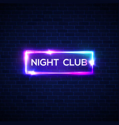 Night club neon sign on brick wall 3d signage vector