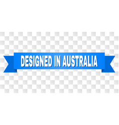Blue tape with designed in australia caption vector