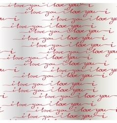 I love you words background Seamless pattern vector image