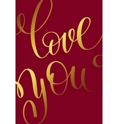 i love you gold hand written lettering about love vector image