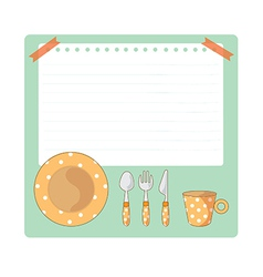 Tableware And Notepad Cartoon vector image vector image