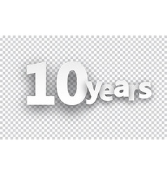 Ten years paper sign vector image