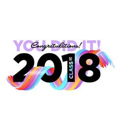 congratulations graduates class 2018 logo vector image