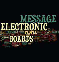 Electronic message boards how to use them text vector