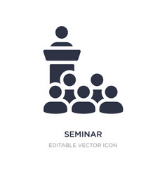Seminar icon on white background simple element vector