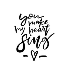 you make my heart sing - happy valentines day vector image