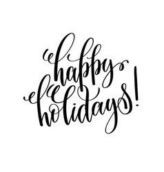 cursive happy holidays vector images over 340 rh vectorstock com happy holidays vector card happy holidays vector graphics