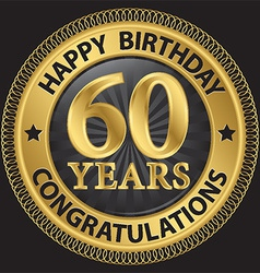 60 years happy birthday congratulations gold label vector