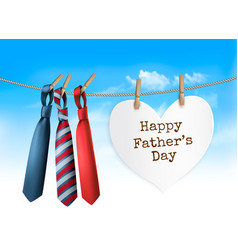 Happy fathers day background with a three ties on vector