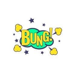 Bung Comic Speech Bubble vector image vector image