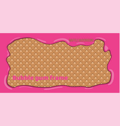 wafer background with pink bubble gum frame vector image