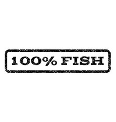 100 percent fish watermark stamp vector image