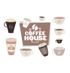 set different coffee cups collection coffee house vector image