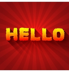 Fire hello text on a red background concept design vector image