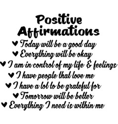 Positive affirmations concept inspirational quotes vector