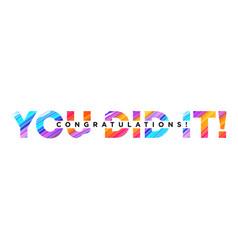 congratulations you did it inscription vector image