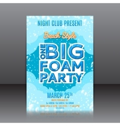 One big foam party flyer vector