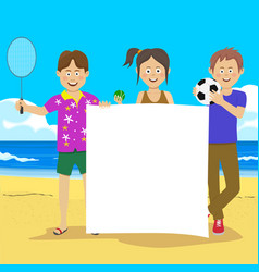 Teenagers holding blank board at beach vector
