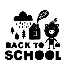 back to school traditional poster with pig cute vector image