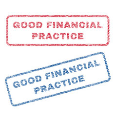 good financial practice textile stamps vector image