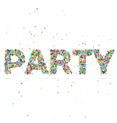 party word consisting of colored particles vector image vector image