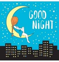 Girl in the moon and night city vector