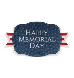 Happy Memorial Day patriotic Sign and Ribbon vector