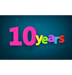 Ten years paper sign vector