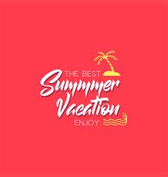 Best summer vacation banner vector