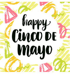 cinco de mayo poster with hand written calligraphy vector image