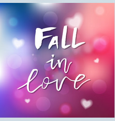 fall in love - calligraphy for invitation vector image