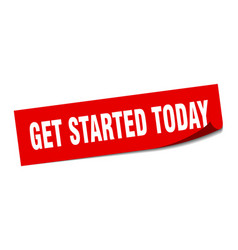 Get started today sticker get started today vector