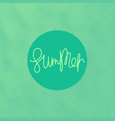 summer lettering design vector image