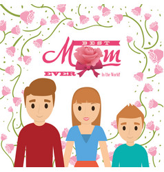 best mom ever in the world - family card vector image