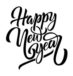 happy new year black handwriting lettering vector image