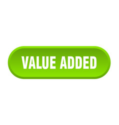 Value added button value added rounded green sign vector