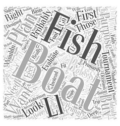 Buying The Right Fishing Boat Word Cloud Concept vector image vector image