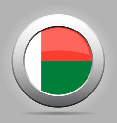 flag of madagascar shiny metal gray round button vector image