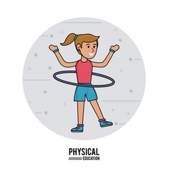 physical education - girl practice hula hoops vector image